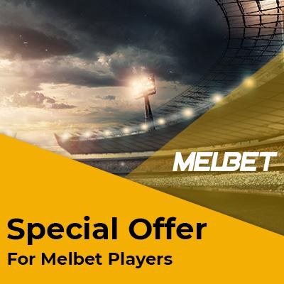 Melbet Special Bonus Offer